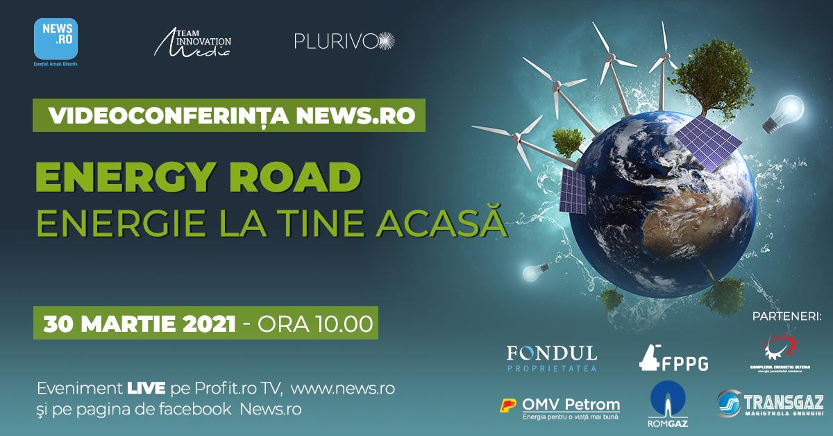 """Videoconferinţa News.ro – Energy Road, ediţia a IV-a, aduce marţi, de la ora 10.00, """"Energie la tine acasă"""""""
